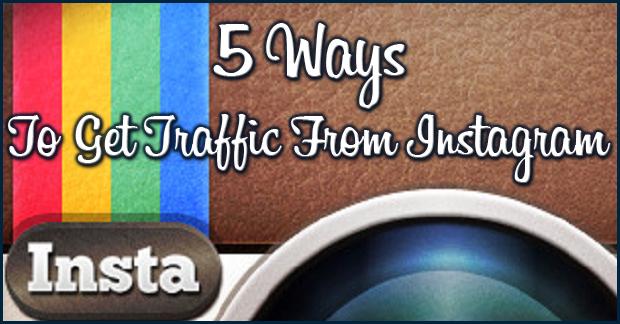5-ways-to-get-traffic-from-instagram